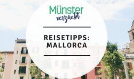 Münster, Mallorca, Reisetipps
