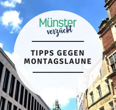 Münster, Tipps, Montagslaune