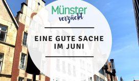 Münster, Gute Sache, Juni