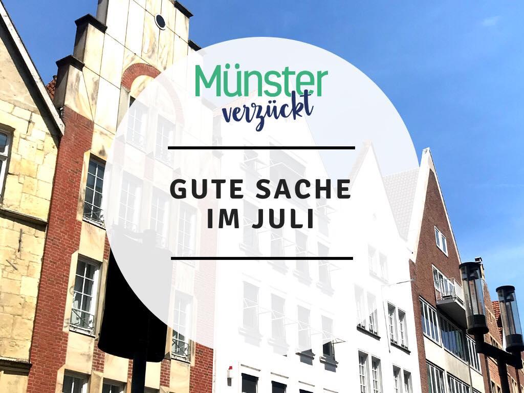 Eine gute Sache, Juli, Münster